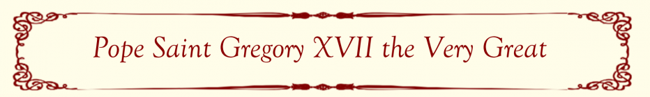 Pope Saint Gregory XVII
